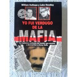 Yo fui verdugo de la mafia