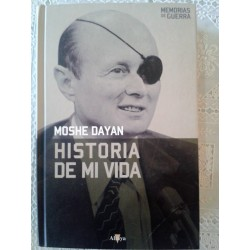 Historia de mi vida Moshe Dayan